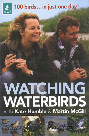 Watching Waterbirds by Kate Humble & Martin McGill